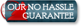 Our No Hassle Guarantee
